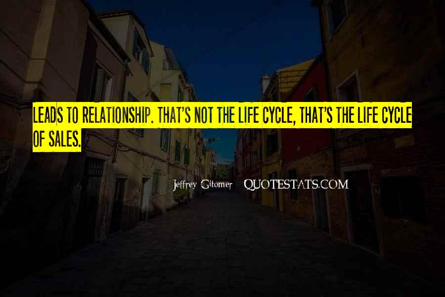 Sayings About The Cycle Of Life #677236