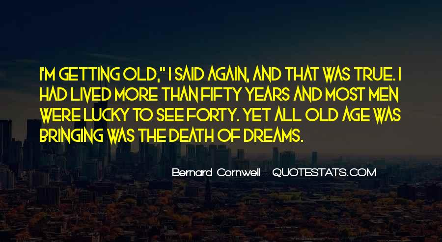 Sayings About Fifty Years Old #1027220