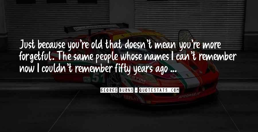 Sayings About Fifty Years Old #1381273