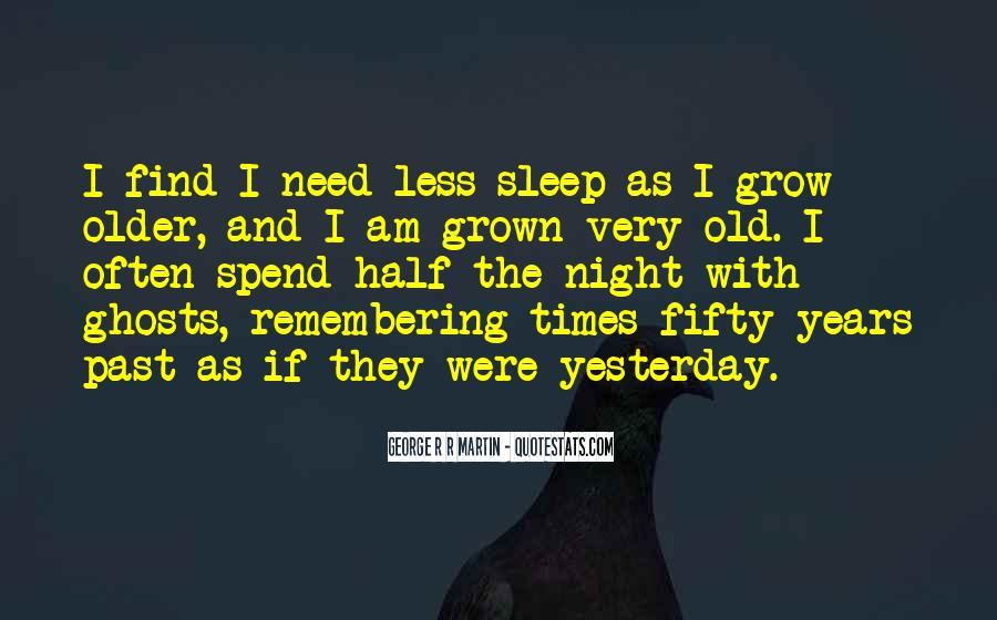 Sayings About Fifty Years Old #1600332