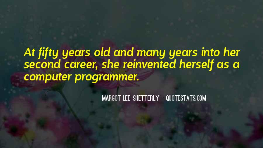 Sayings About Fifty Years Old #1829228