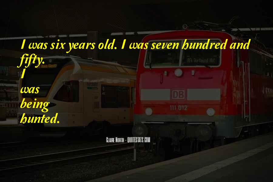 Sayings About Fifty Years Old #253814
