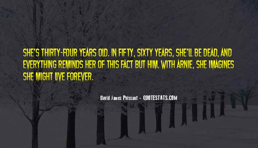 Sayings About Fifty Years Old #331240