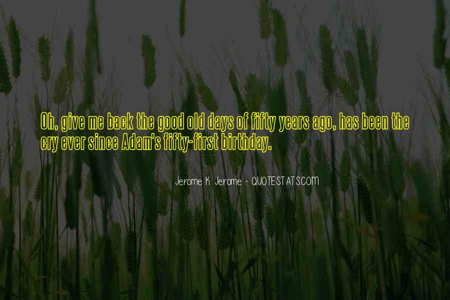 Sayings About Fifty Years Old #714426