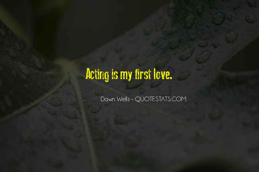 Sayings About My First Love #68973