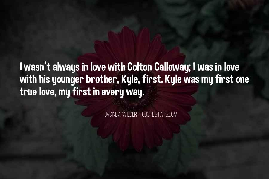 Sayings About My First Love #99360