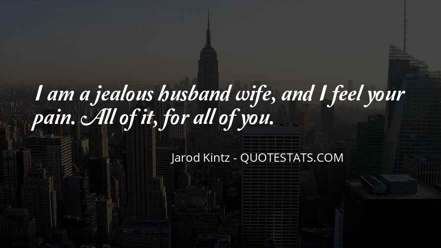 Sayings About Jealous Wife #770657