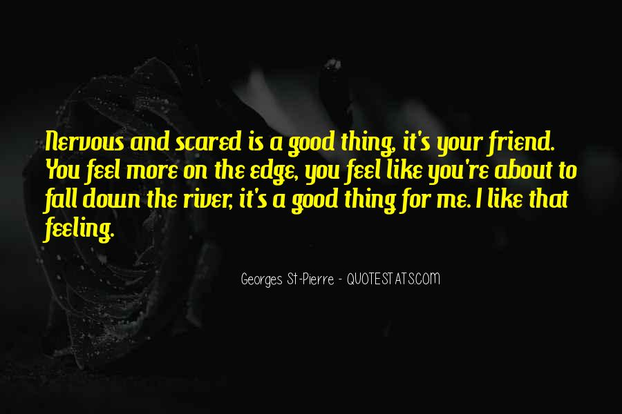 Sayings About Feeling Nervous #1264273