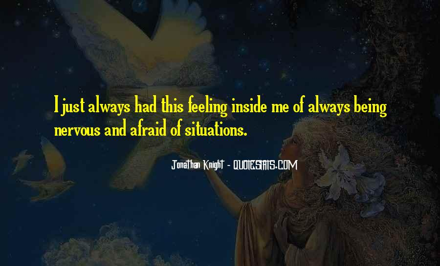 Sayings About Feeling Nervous #1490255