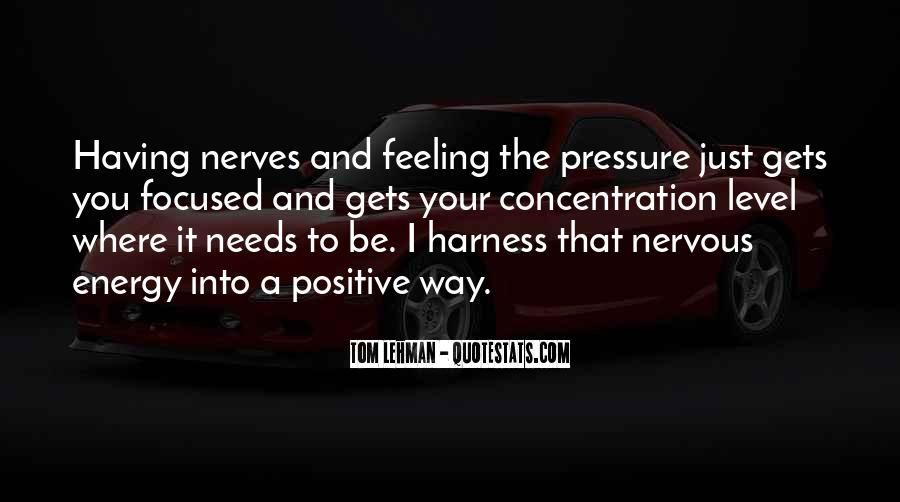Sayings About Feeling Nervous #154266