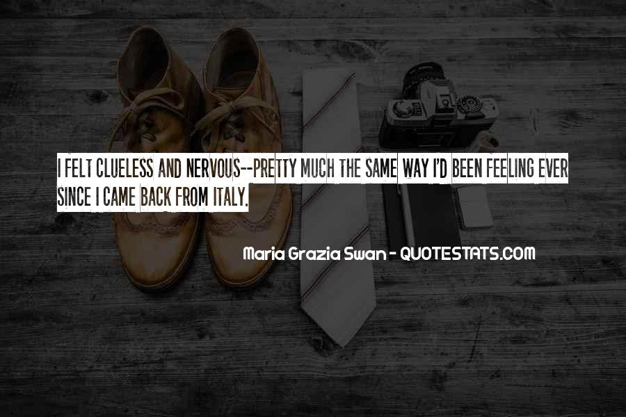 Sayings About Feeling Nervous #184718