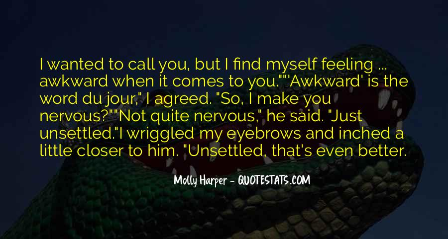Sayings About Feeling Nervous #1860359
