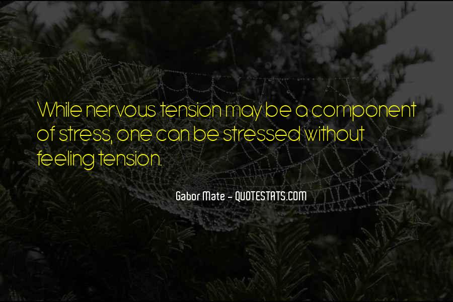 Sayings About Feeling Nervous #421601