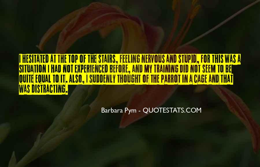 Sayings About Feeling Nervous #821861