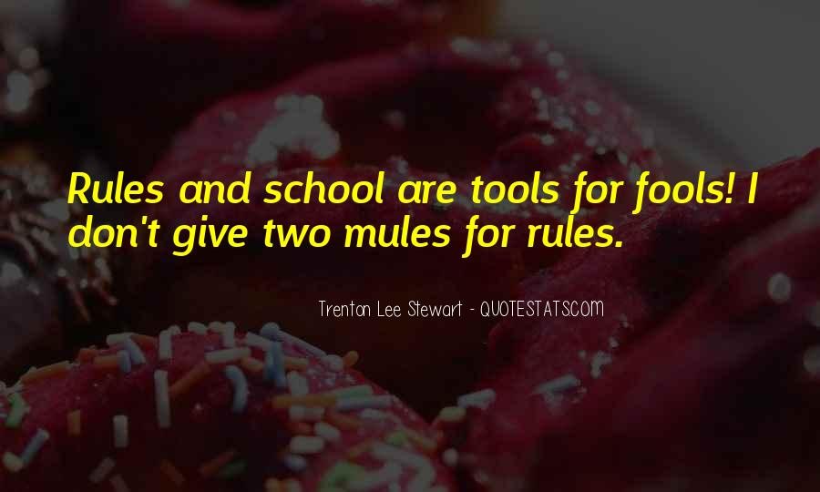 Sayings About School Rules #1171075