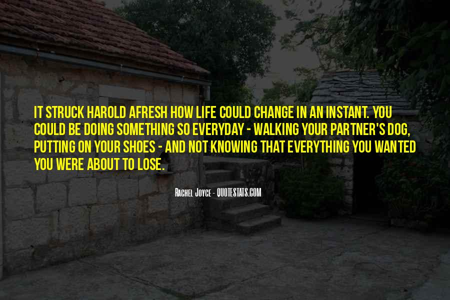 Sayings About Shoes And Walking #122871