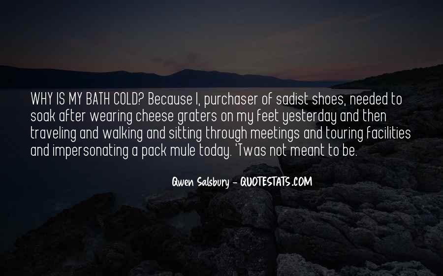 Sayings About Shoes And Walking #149858