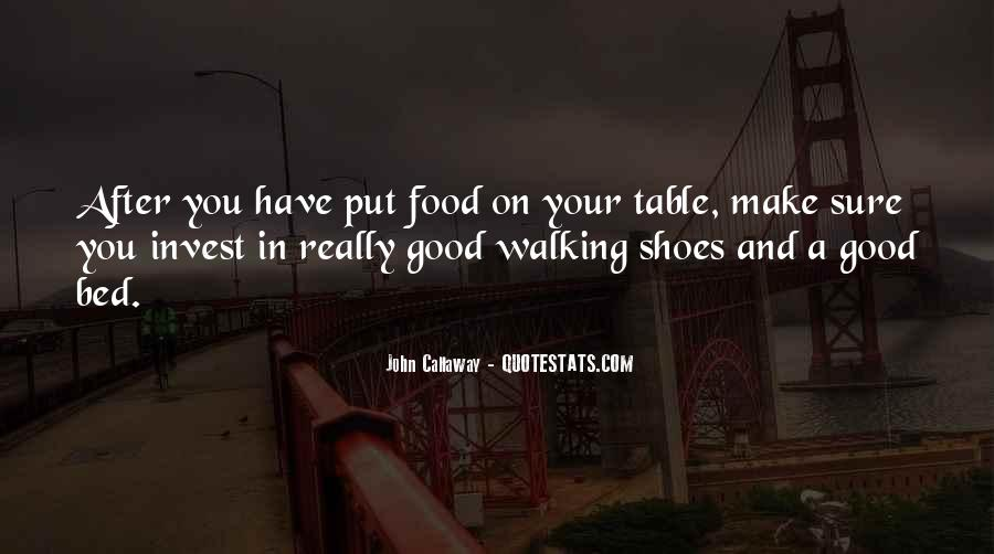 Sayings About Shoes And Walking #1789124