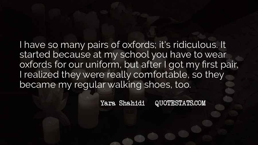 Sayings About Shoes And Walking #1792862