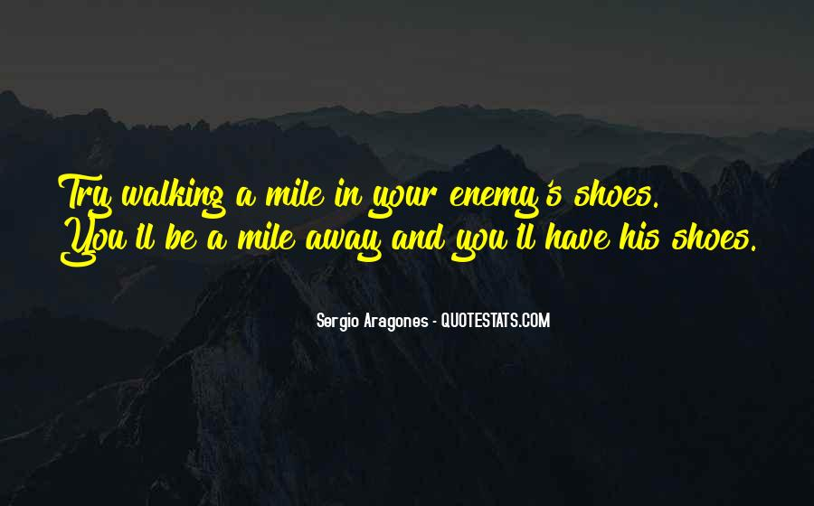 Sayings About Shoes And Walking #80399