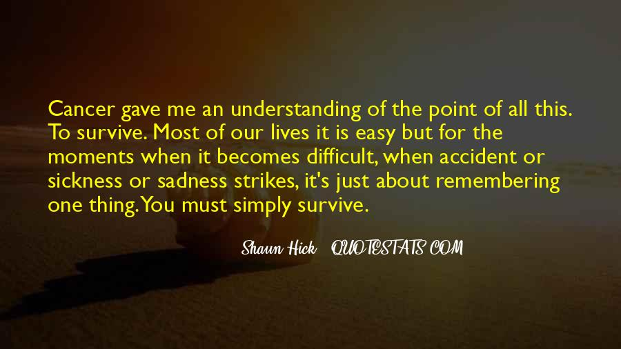 Sayings About Cancer Survival #569558