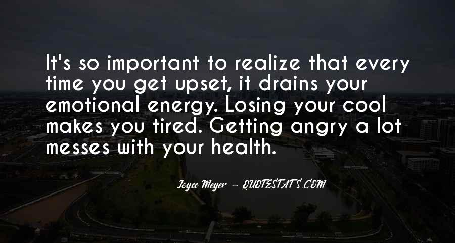 Sayings About Getting Tired #1061114