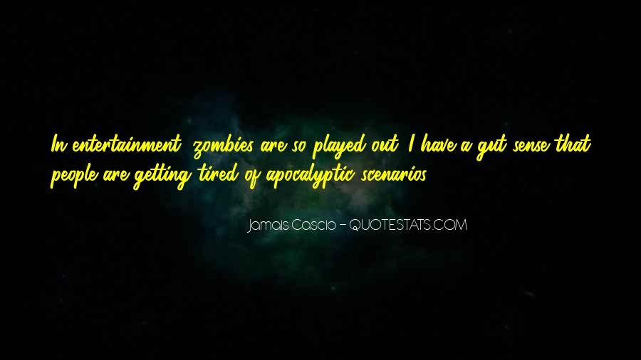Sayings About Getting Tired #652911