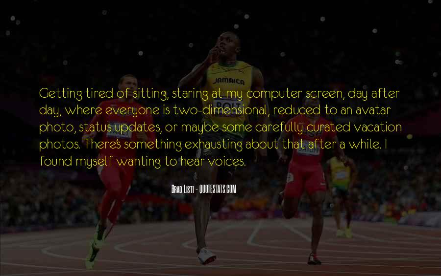 Sayings About Getting Tired #761305