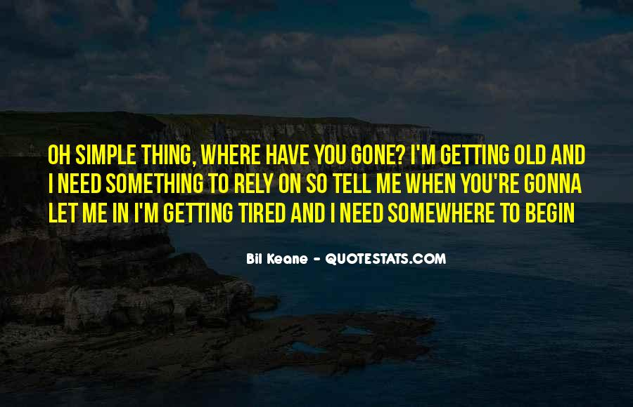 Sayings About Getting Tired #836775