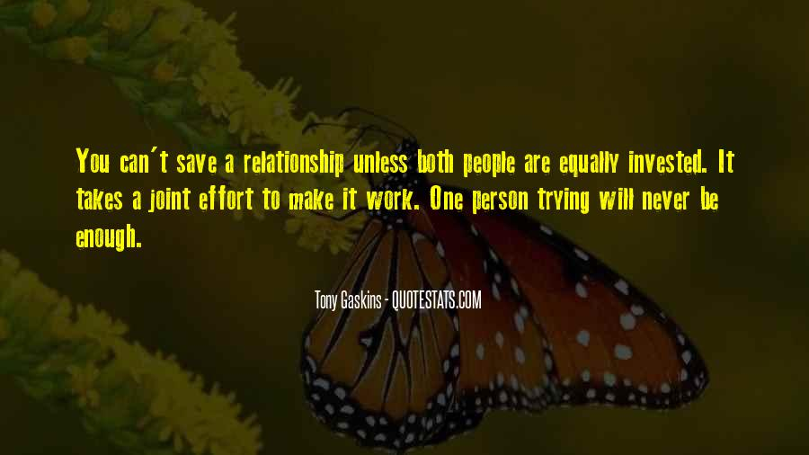 Sayings About Trying To Make A Relationship Work #569208