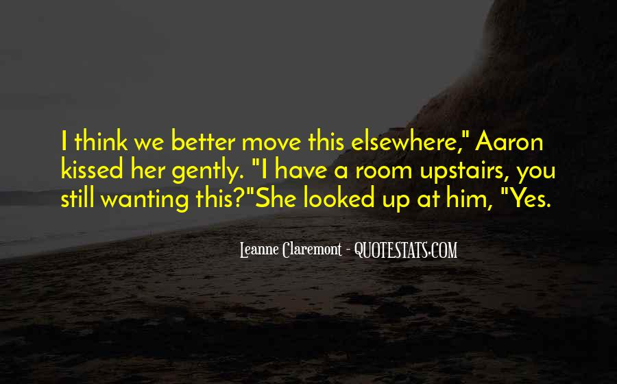 Sayings About Wanting To Move On #518038
