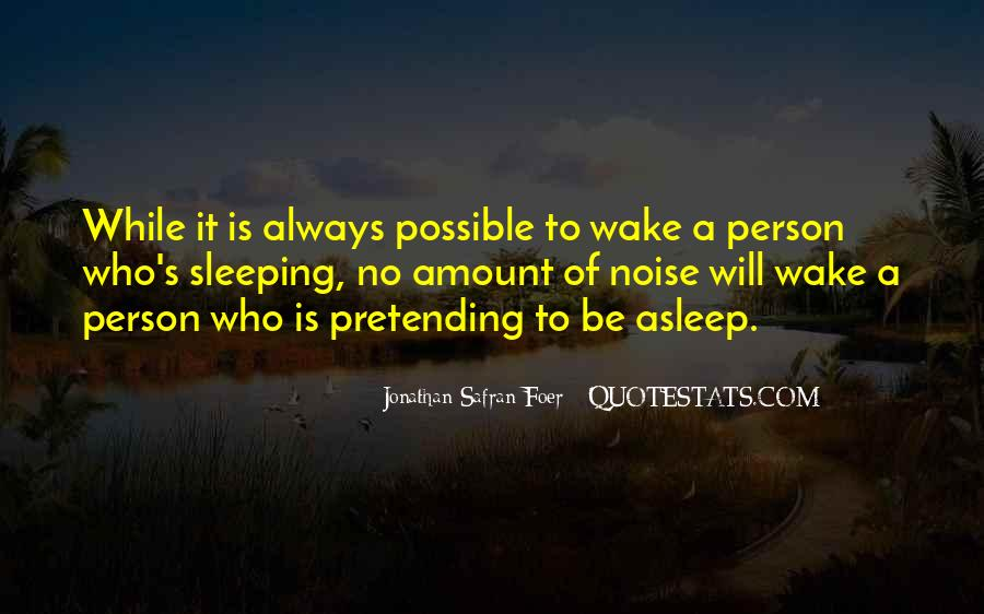 Quotes About Pretending #102652