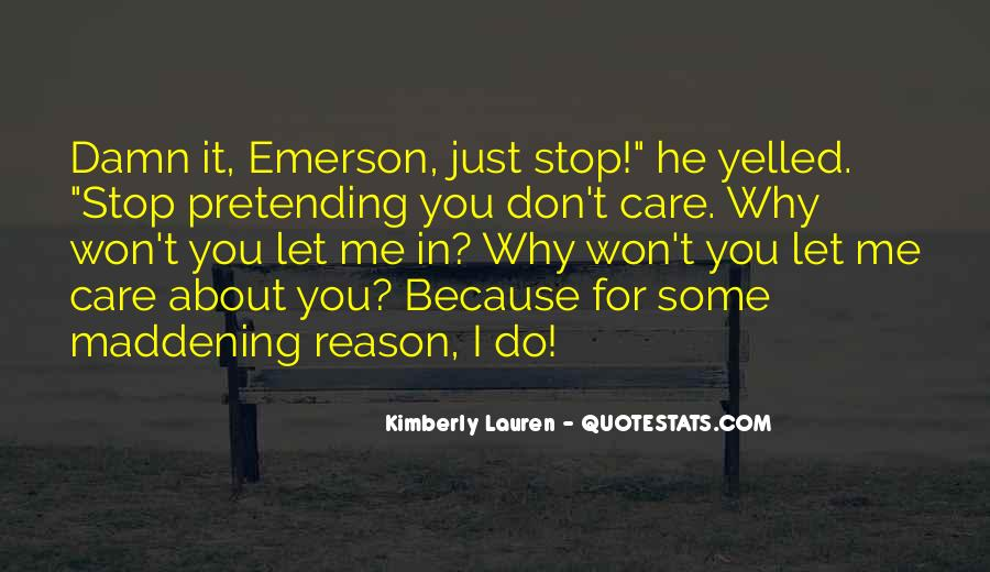 Quotes About Pretending #107158