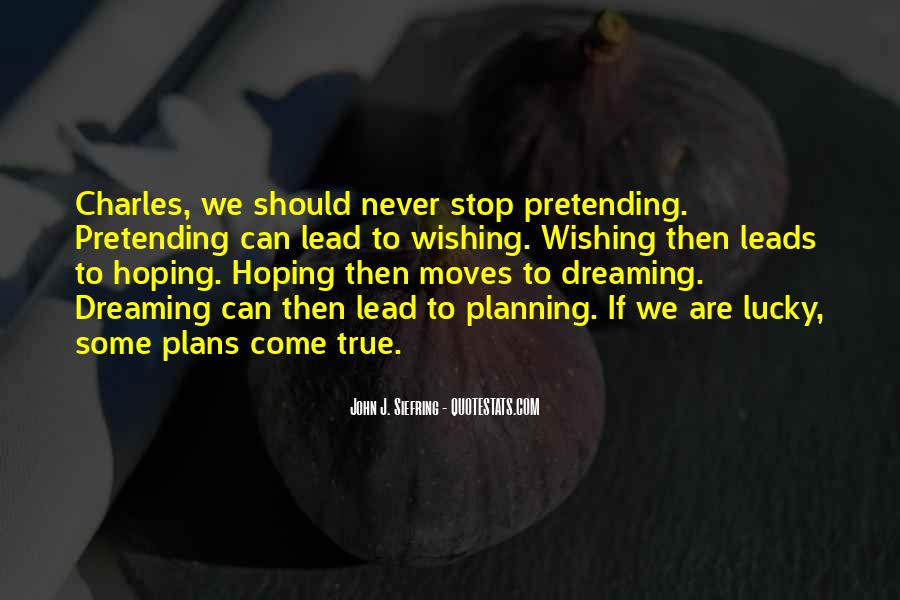 Quotes About Pretending #120712