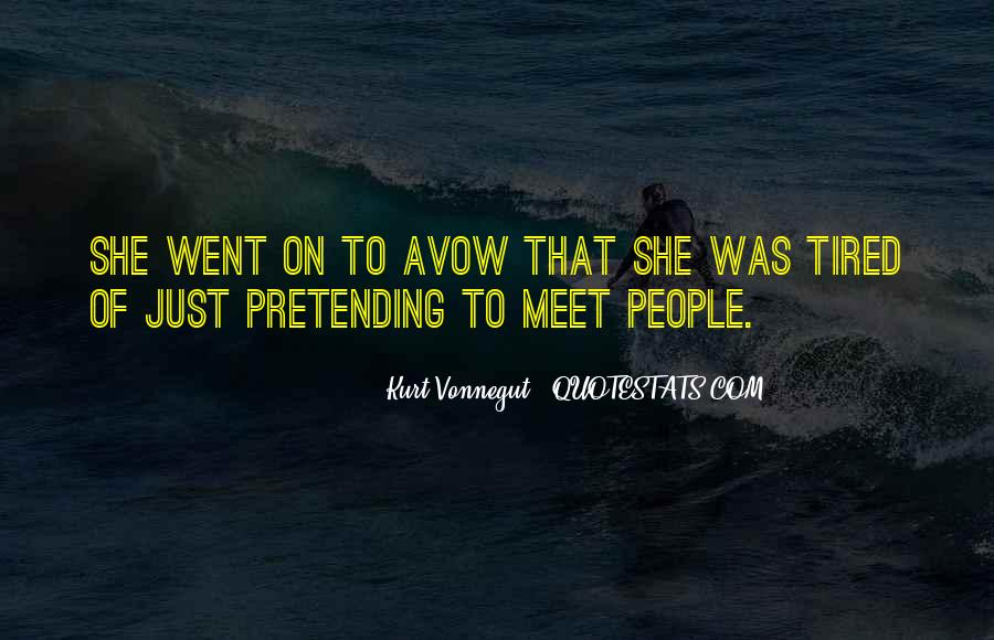 Quotes About Pretending #136120