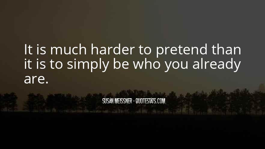 Quotes About Pretending #136275