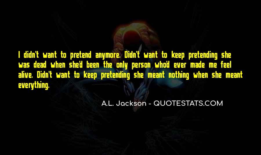 Quotes About Pretending #30542