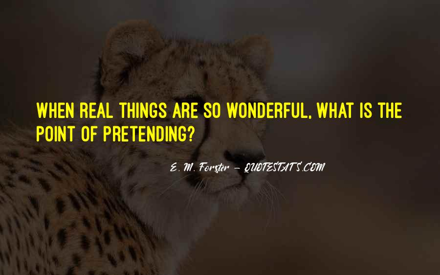 Quotes About Pretending #31440
