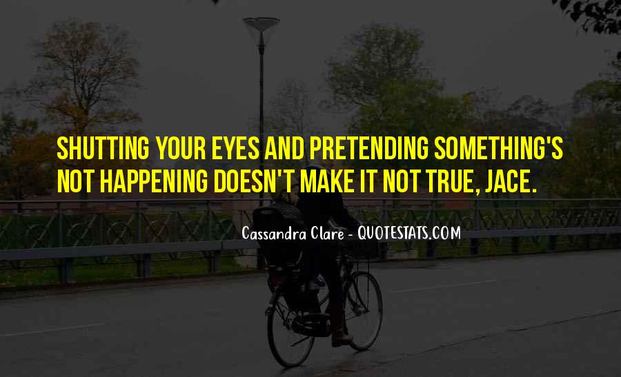 Quotes About Pretending #3818