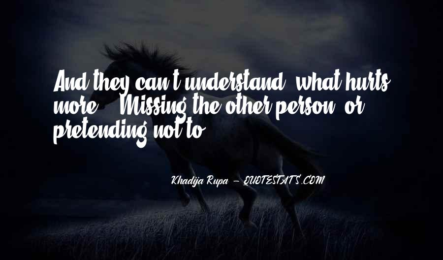 Quotes About Pretending #45789