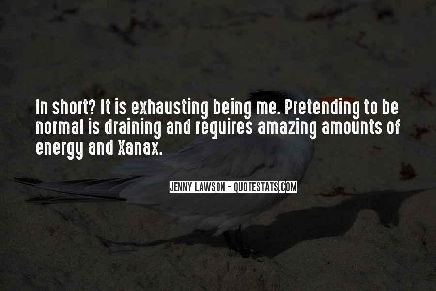 Quotes About Pretending #52917