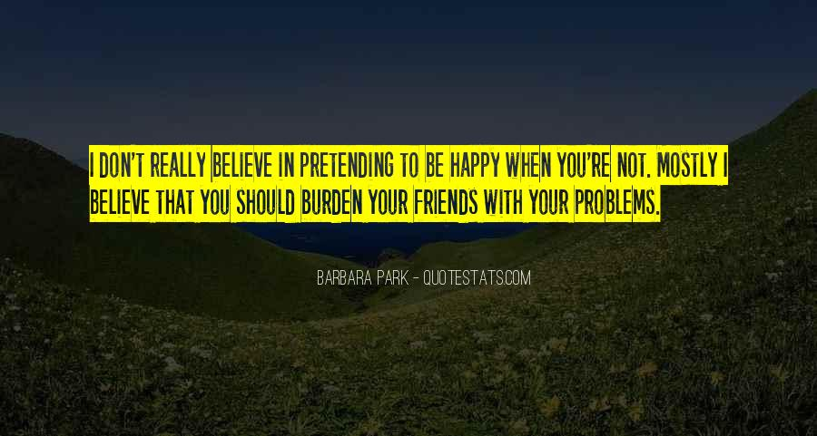 Quotes About Pretending #57496