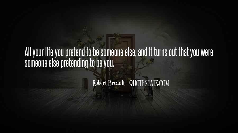 Quotes About Pretending #64529