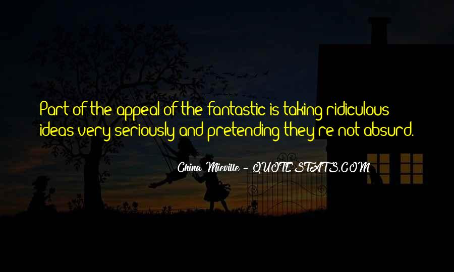 Quotes About Pretending #7176