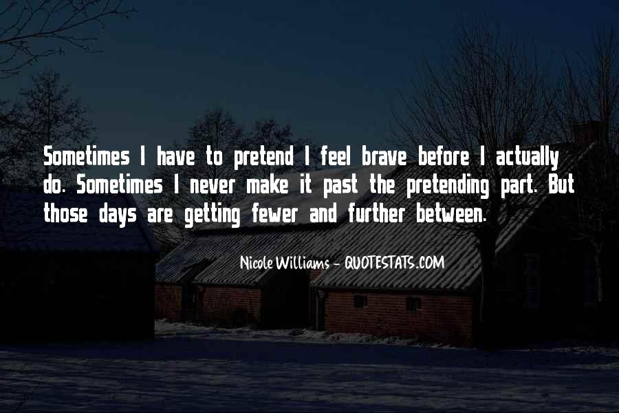 Quotes About Pretending #74203
