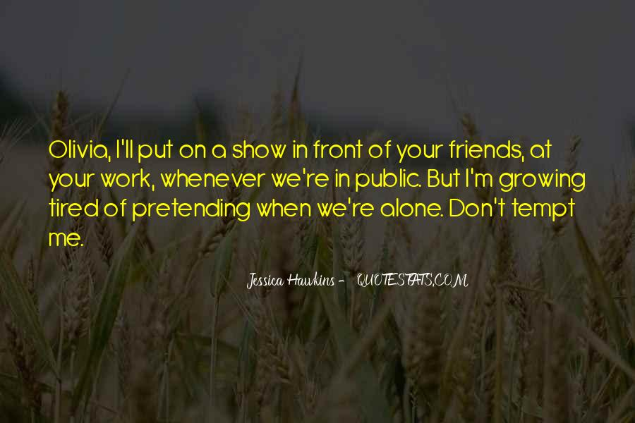 Quotes About Pretending #76400