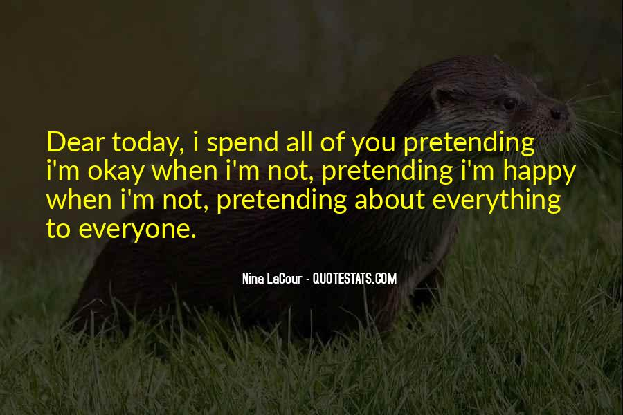 Quotes About Pretending #78860