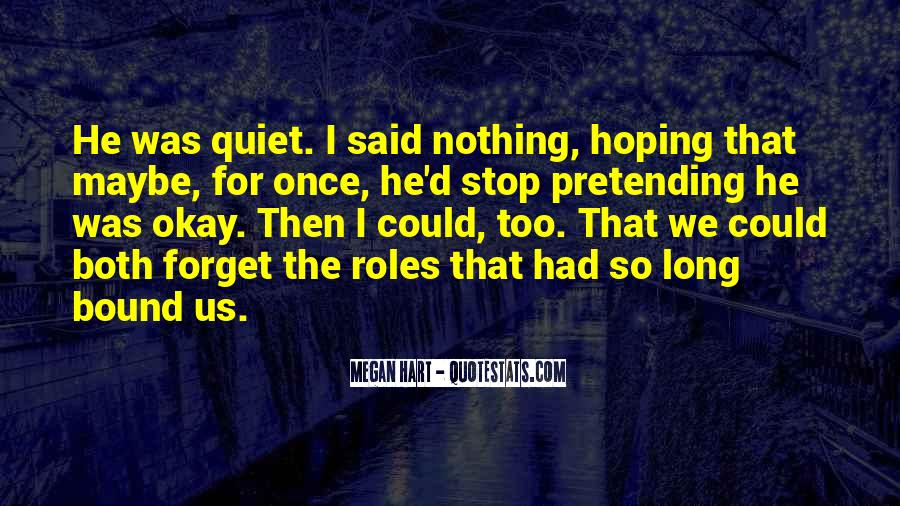 Quotes About Pretending #98222