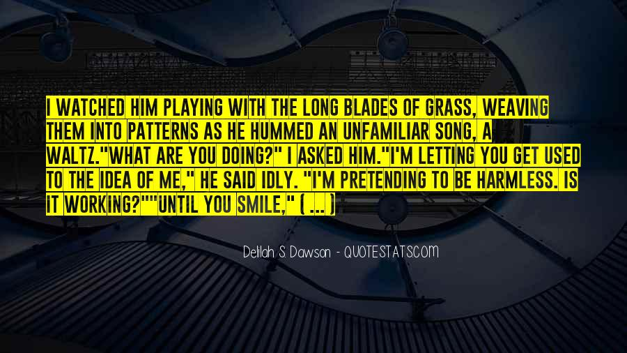 Quotes About Pretending #9984