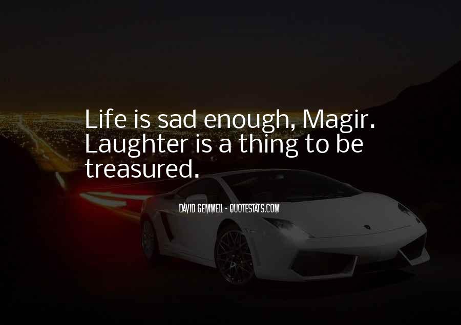 Sayings About A Sad Life #102767